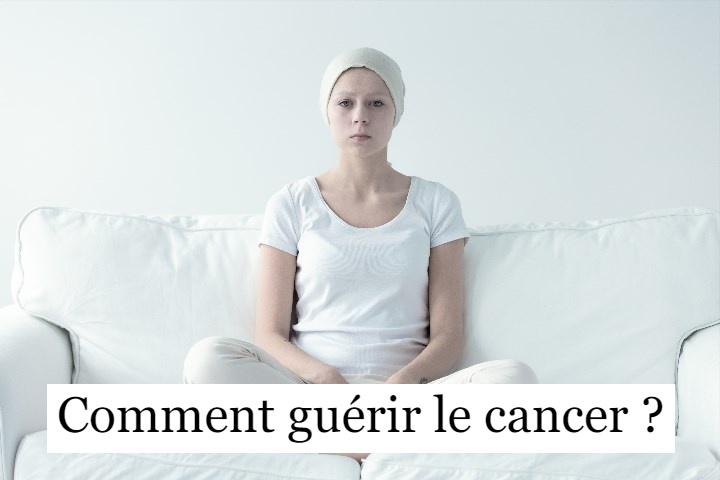 Comment guérir le cancer ?