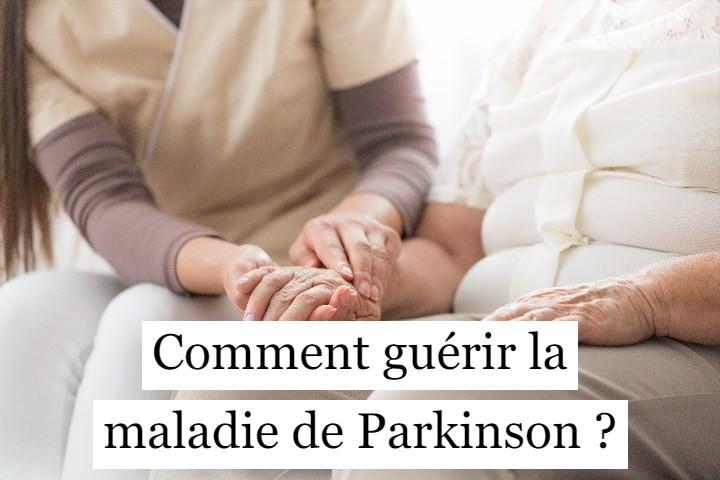 Comment guérir la maladie de Parkinson ?